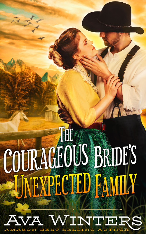 The Courageous Bride's Unexpected Family, by Ava Winters