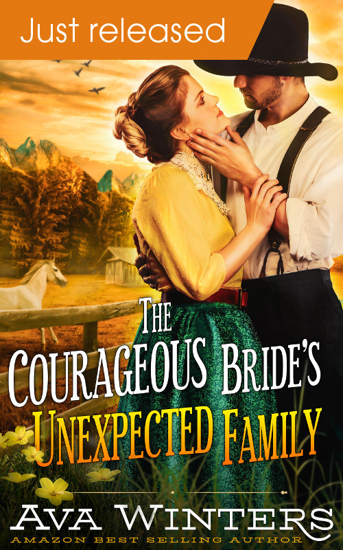 The Courageous Bride's Unexpected Family, by Ava Winters - Just Released