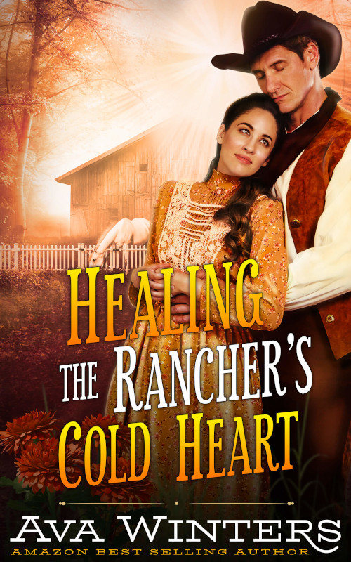 Healing the Rancher's Cold Heart