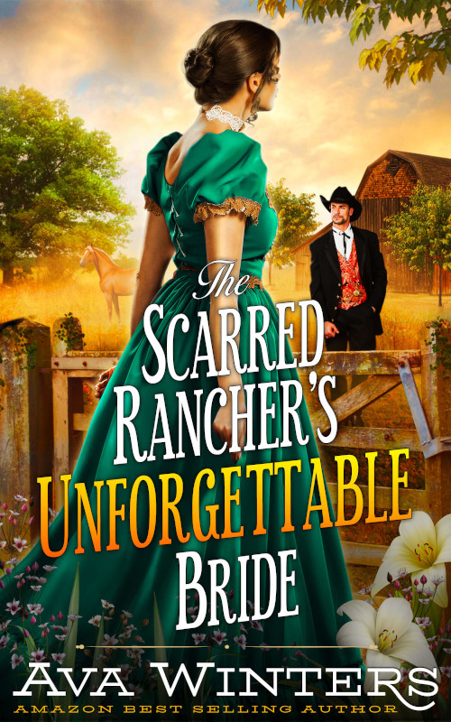 The Scarred Rancher's Unforgettable, by Ava Winters