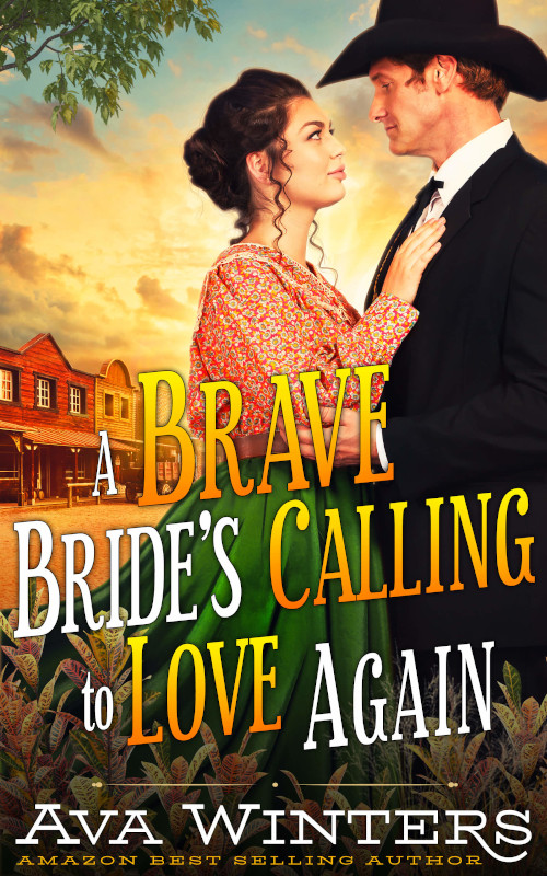 A Brave Bride's Calling to Love Again, by Ava Winters