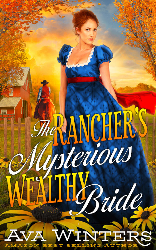 The Rancher's Mysterious Wealthy Bride